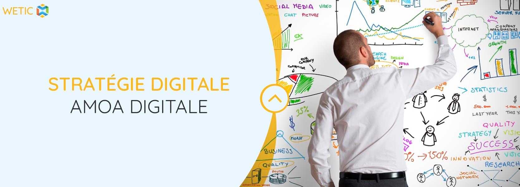 Stratégie digitale – amoa digitale